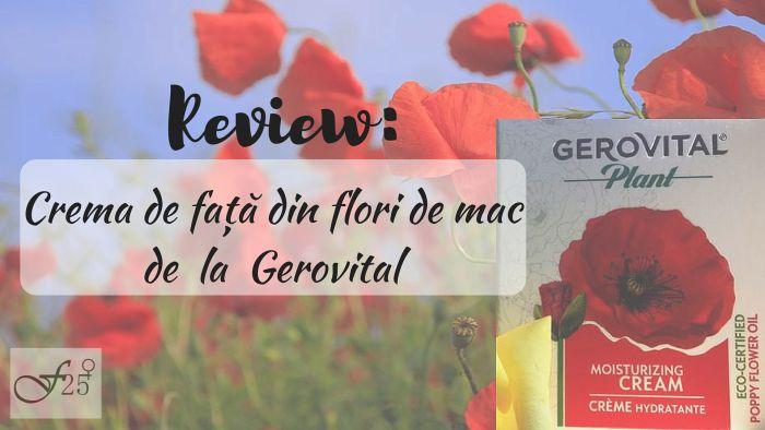 review crema de fata din flori de mac gerovital plant https://femeia25plus.com/2016/06/04/review-crema-de-fata-din-flori-de-mac-de-la-gerovital/