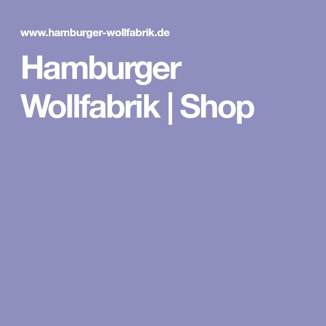 Hamburger Wollfabrik | Shop