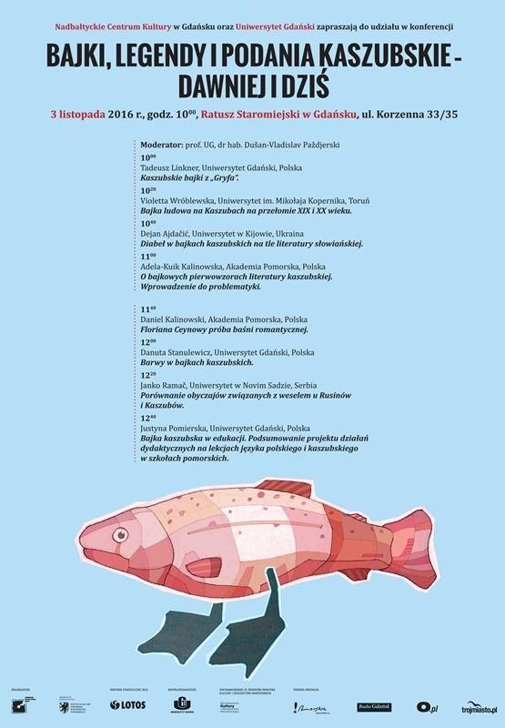 """""""Bajki, legendy i podania kaszubskie – dawniej i dziś"""" - konferencja NCK - Ratusz Staromiejski, 03-11-2016  Autor: Michał Pecko"""