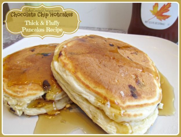 Chocolate Chip HotCakes Recipe, Thick & Fluffy Pancakes your kids will love.