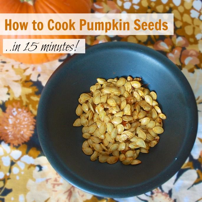 How to Cook Pumpkin Seeds…In 15 Minutes