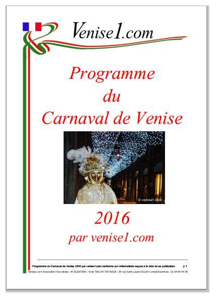 Le carnaval de venise 2016 compte de nombreuses animations publiques ou privées. venise1.com les a recensées et vous les propose en téléchargement gratuit