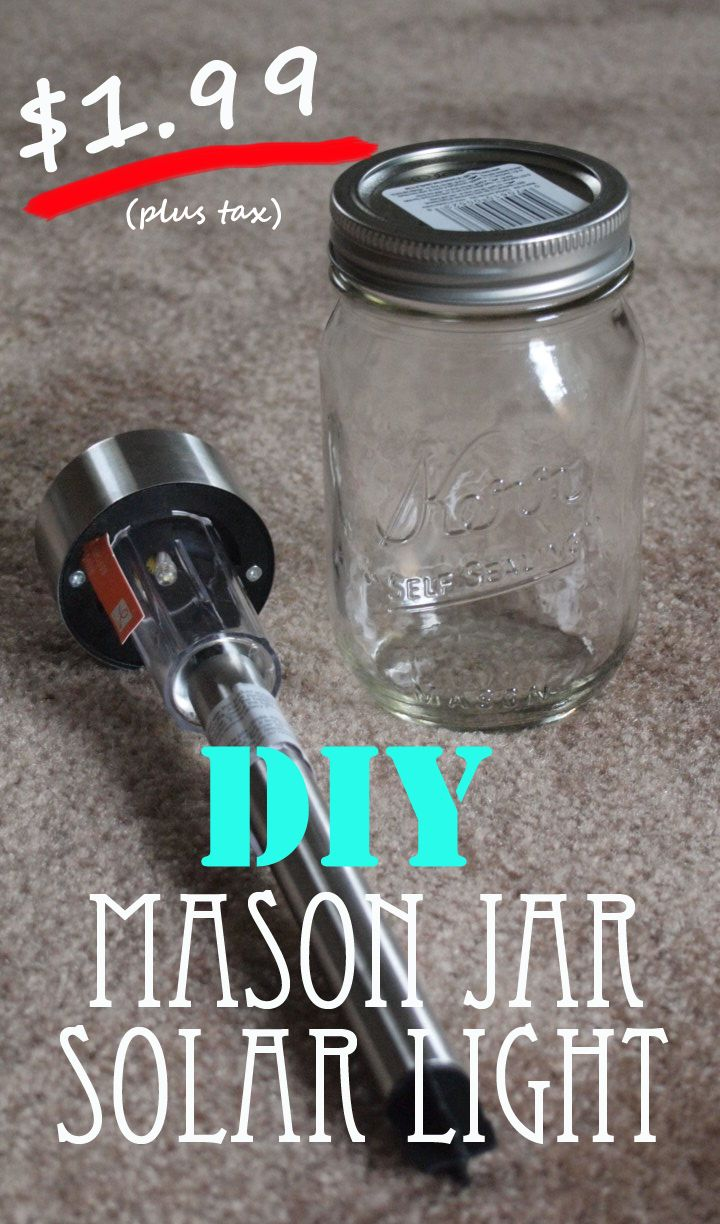 Diy Mason Jar Solar Light Costs Only 1 99 Camping