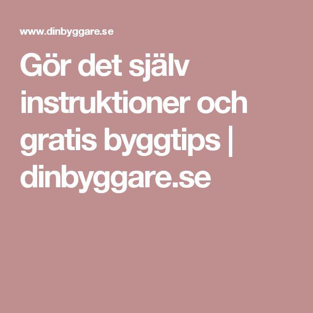 Gör det själv instruktioner och gratis byggtips | dinbyggare.se