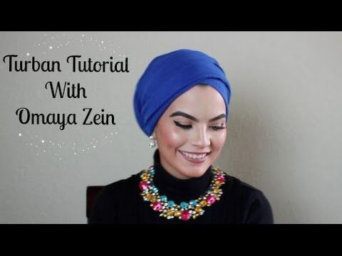OMAYA ZEIN TURBAN TUTORIAL - YouTube