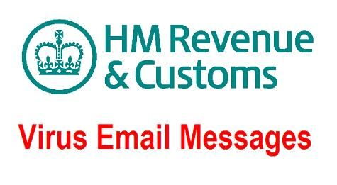 HM Revenue and Customs (HMRC) Tax Refund and Legal Virus Email Messages: Cybercriminals are sending out fake HM Revenue and Customs (HMRC) emails claiming that the recipients have received some form of tax refund or rebate and they need to open the attached document or click on a link to confirm and claim their refunds....