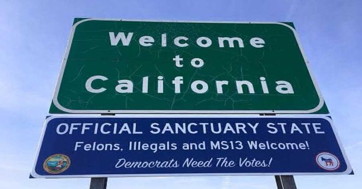California Put Up 'Sanctuary State' Road Signs, Welcomes Illegals And Felons With Open Arms