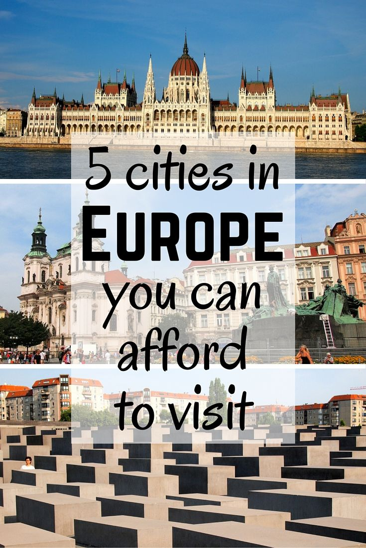 5 affordable cities in Europe