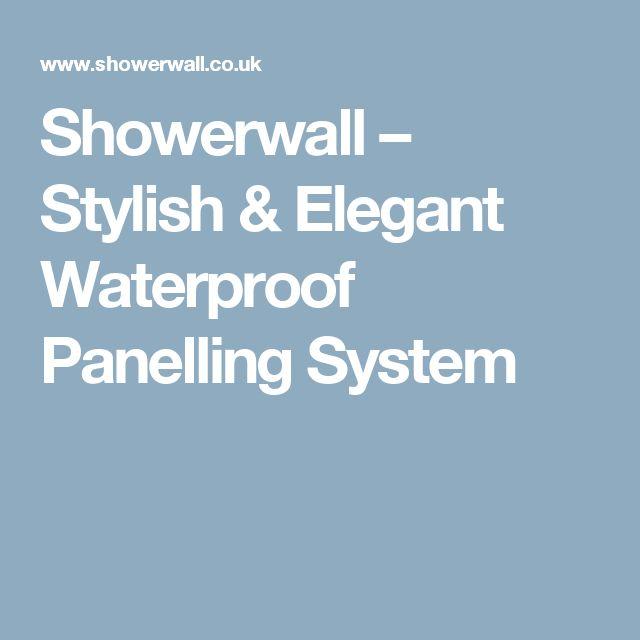 Showerwall – Stylish & Elegant Waterproof Panelling System