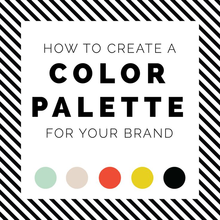 HOW TO CREATE A COLOR PALETTE FOR YOUR BRAND — LOVE PLUS COLOR