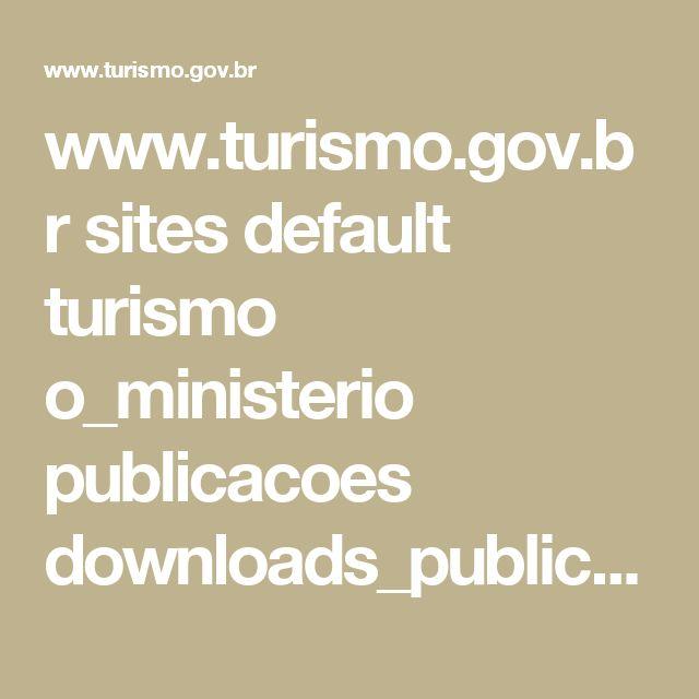 www.turismo.gov.br sites default turismo o_ministerio publicacoes downloads_publicacoes Turismo_de_Saxde_Versxo_Final_IMPRESSxO_.pdf
