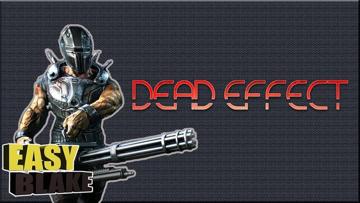 Космический зомби-апокалипсис - Dead Effect
