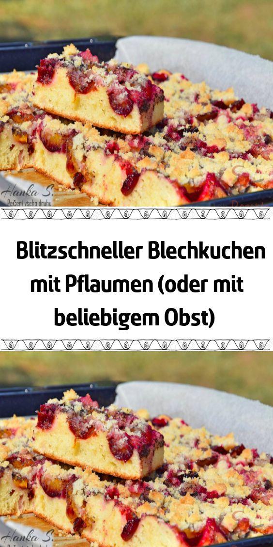 Blitzschneller Blechkuchen mit Pflaumen (oder mit beliebigem Obst) – Rezepte