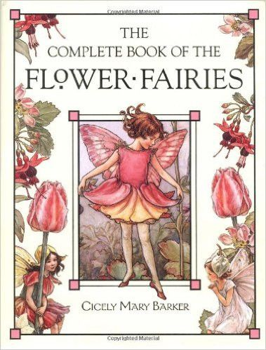 Complete Book of the Flower Fairies, by Cicely Mary Barker