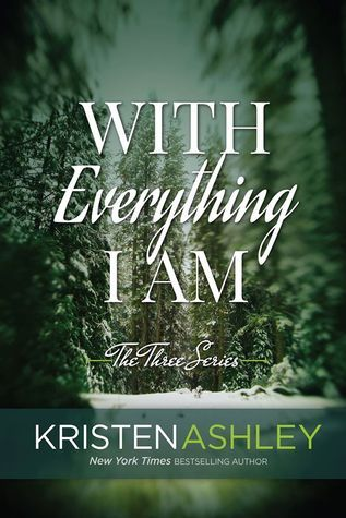 Review: With Everything I Am by Kristen Ashley - Edgy ReviewsEdgy Reviews