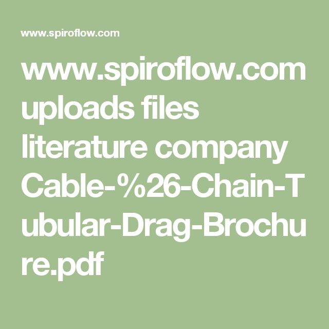 www.spiroflow.com uploads files literature company Cable-%26-Chain-Tubular-Drag-Brochure.pdf