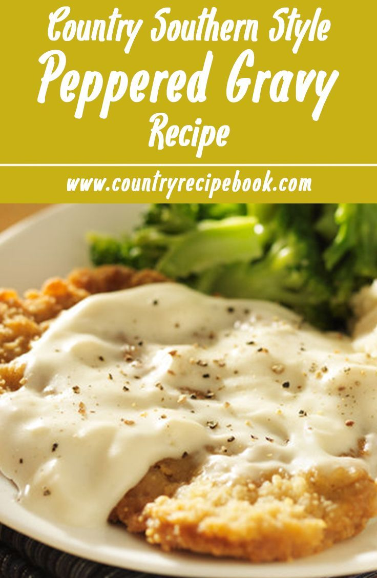 Recipe for creamy, delicious southern style peppered gravy. Perfect for country-fried steak, mashed potatoes, biscuits and more. A true southern style, traditional cream gravy.