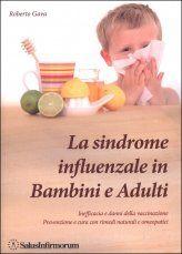 La Sindrome Influenzale in Bambini e Adulti