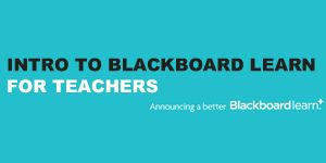 Introduction to Blackboard Learn for Teachers: The Basics