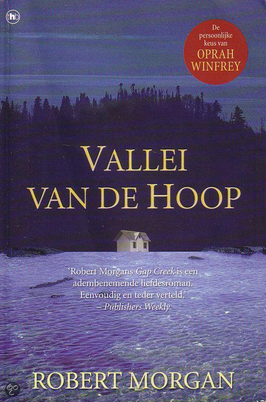 Robert Morgan - Vallei van de hoop - 2001