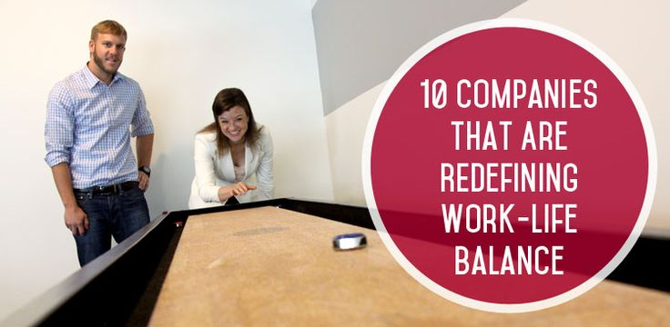 10 Companies That Are Redefining Work-Life Balance (and Hiring Now!)