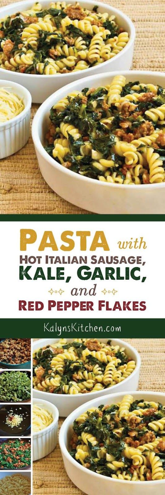 Pasta with Hot Italian Sausage, Kale, Garlic, and Red Pepper Flakes is one of the tastiest things I've made with kale! [found on KalynsKitchen.com]
