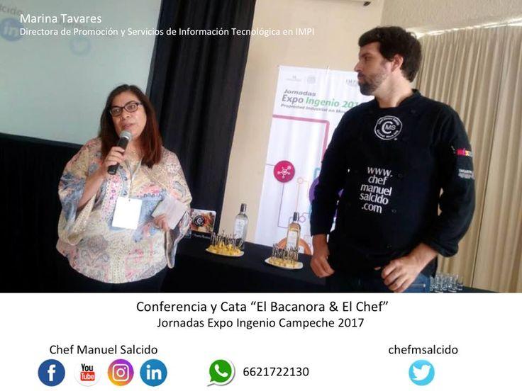 """muchas gracias Marina Tavares, por presentarme y presentar la Cata y Conferencia """"El Bacanora & El Chef"""" en Jornadas Expo Ingenio #Campeche 2017, donde me acompaño Bacanora Cielo de Sonora !!! buena vibra !!! #chefcms #impi #jei17 #chefembajador #bacanora #denominacióndeorigen #cultura #México"""
