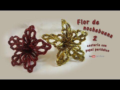 Flor de nochebuena 2 cestería con papel periódico – Flower of Christmas Eve basketry with newspaper - YouTube
