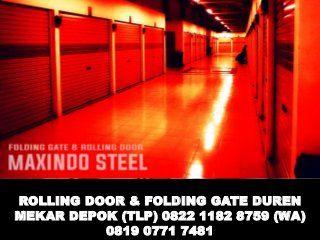 ROLLING-DOOR#FOLDING-GATE-DUREN-MEKAR-DEPO