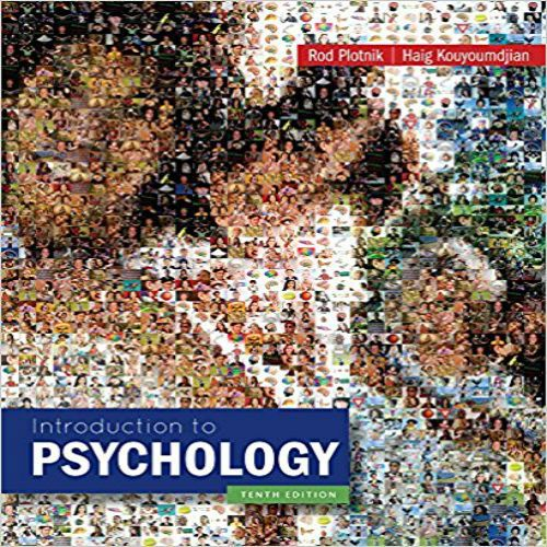 Instant download Test Bank for Introduction to Psychology 10th Edition by Plotnik Kouyoumdjian pdf 1133939538 978-1133939535 Introduction to Psychology 10th