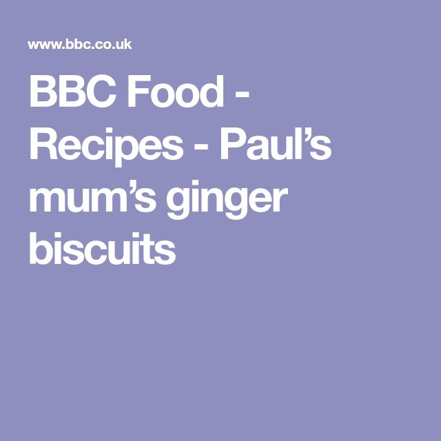 BBC Food - Recipes - Paul's mum's ginger biscuits