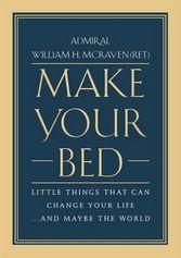 William H. McRaven | Make Your Bed PDF | Make Your Bed MP3 | Make Your Bed EPUB | Make Your Bed MOBI | Read online