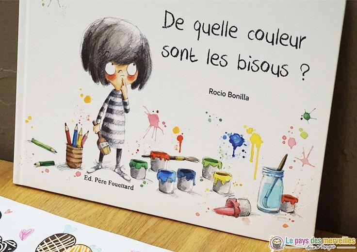 De quelle couleur sont les bisous ? Rocio Bonilla