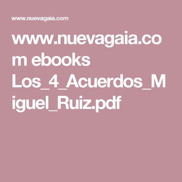 www.nuevagaia.com ebooks Los_4_Acuerdos_Miguel_Ruiz.pdf