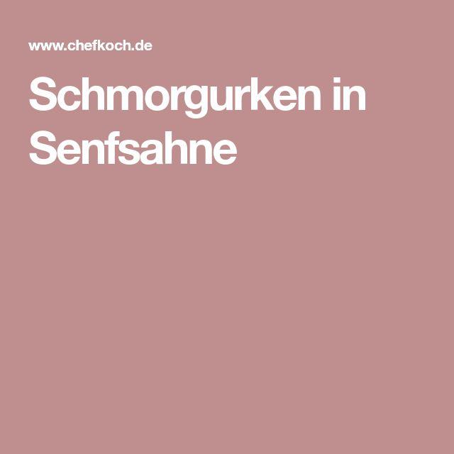 Schmorgurken in Senfsahne