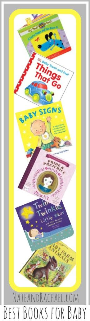 Raise a Reader: The Best Books for Babies. Choices you won't mind reading over and OVER again.