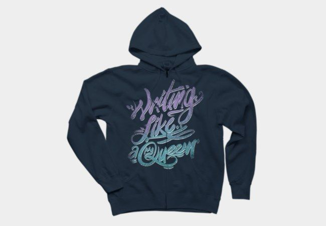 Writing like a Queen Hoodie, also on t-shirts, phone cases and art prints.