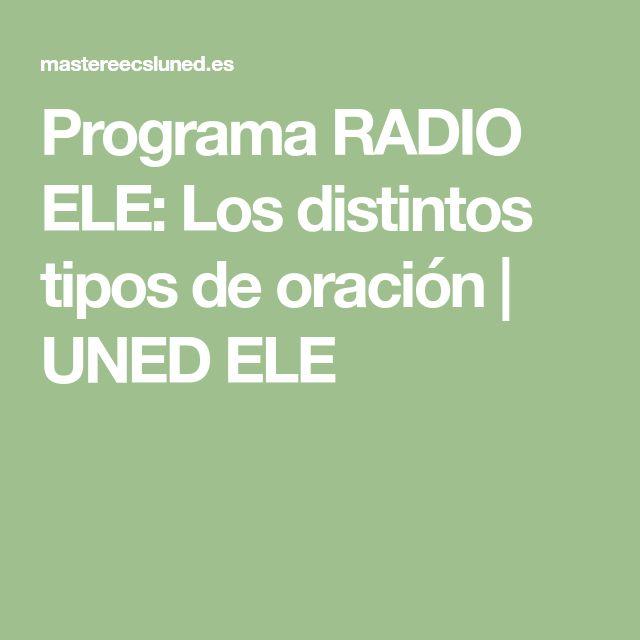 Programa RADIO ELE: Los distintos tipos de oración | UNED ELE
