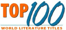 Best of the Best World Literature -- Top 100 Books to read for class!