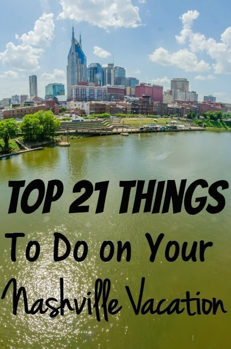 top 21 things to do on your nashville vacation travel destinations rh pinterest com things to do in nashville tn with a teenager things to do in nashville tn for a bachelor party