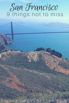 9 things you do not want to miss when you're in San Francisco for the first time. #TravelSanFrancisco #TravelTips #BudgetTravel