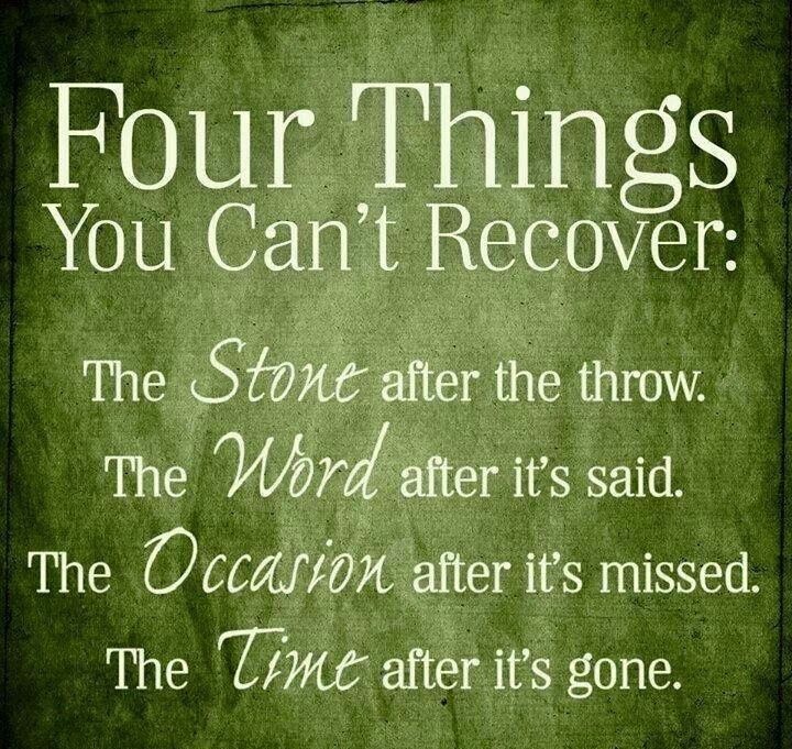 Quotes About Things You Can T Have: Four Things You Can't Recover