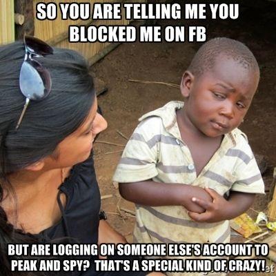 0a14489c9b6860cca31a717c46355b70 crazy fans crazy crazy 11 best facebook images on pinterest blocked on facebook, funny,Get Blocked Meme