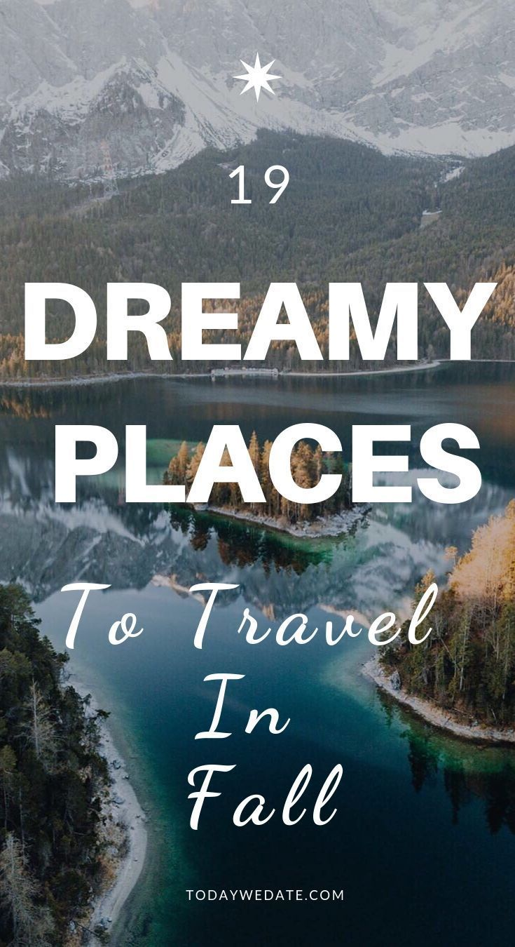 19 dreamy places to go with bae this fall best travel destinations rh pinterest com