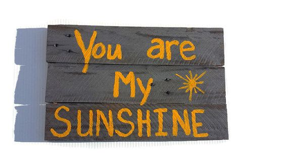 Check out this item in my Etsy shop https://www.etsy.com/listing/219904432/you-are-my-sunshine