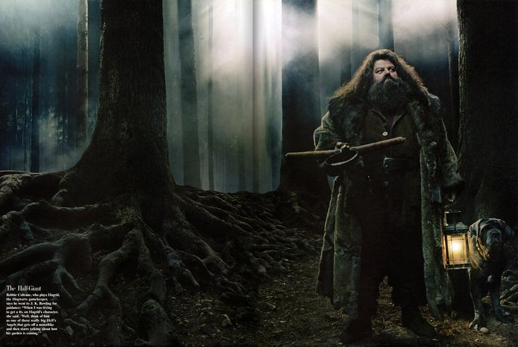 "The Half-Giant Robbie Coltrane, who plays Hagrid, the Hogwarts gamekeeper, says he went to J. K. Rowling for guidance: ""When I was trying to get a fix on Hagrid's character, she said, 'Well, think of him as one of those really big Hell's Angels that gets off a motorbike and then starts talking about how his garden is coming.'"""