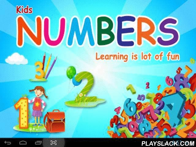 "Kids Numbers 123 Free  Android App - playslack.com , ~~Kids Numbers 123 Free App~~An educational app for kids which helps them quickly learn about numbers 123. The app contains fun graphics which are both memorable and colorful with different set of objects. Kids Numbers gives you 2 options to ""Start Learning"" and ""Start Activity"" to match objects with given number for easy learning.A must buy for your toddlers. This App is available for Android Tablets and Smartphones. App may contains…"