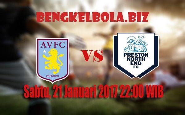 Prediksi Aston Villa vs Preston North End 21 Januari 2017