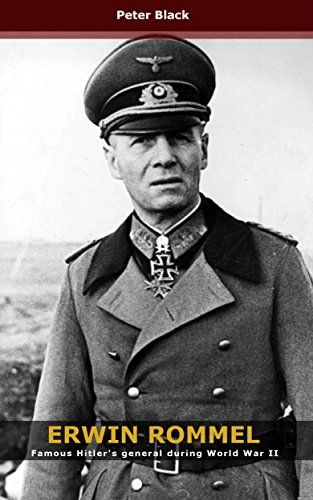 Erwin Rommel: Famous Hitler's general during World War II by Peter Black http://www.amazon.co.uk/dp/B01BPCD3ZU/ref=cm_sw_r_pi_dp_vj2Xwb0JXXQ0Y
