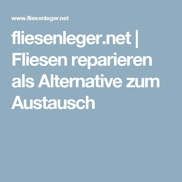 fliesenleger.net | Fliesen reparieren als Alternative zum Austausch
